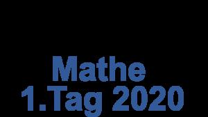 Probeunterricht Prüfungsaufgaben Mathe 2020 1.Tag
