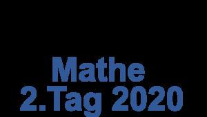 Probeunterricht Prüfungsaufgaben Mathe 2020 2.Tag